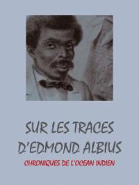 Sur les traces d'Edmond Albius