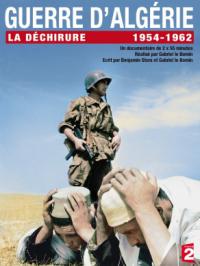 La déchirure - Guerre d'Algérie (1954-1962)