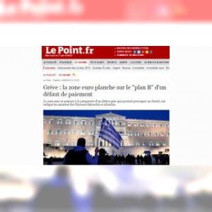 Plan B : pression maximum des medias européens sur la Grèce