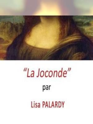 La Joconde par Lisa PALARDY