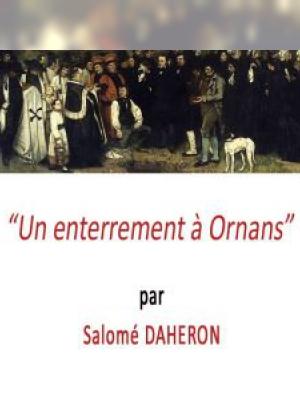 Un enterrement à Ornans par Salomé DAHERON